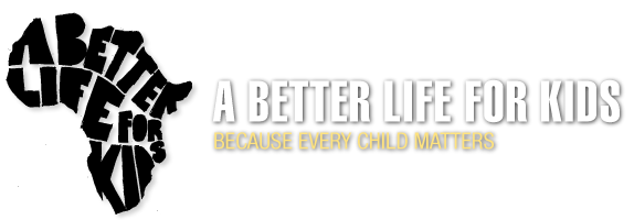 A Better Life For Kids